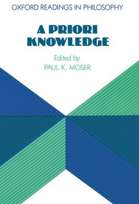 A Priori Knowledge by Paul K. Moser