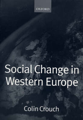 Social Change in Western Europe by Colin Crouch