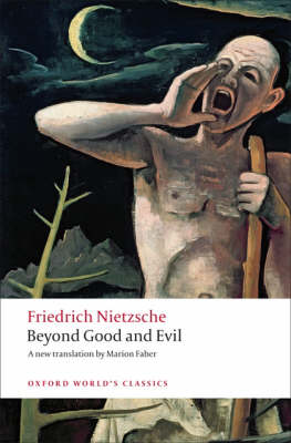 Beyond Good and Evil Prelude to a Philosophy of the Future by Friedrich Nietzsche