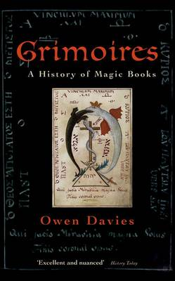 Grimoires A History of Magic Books by Owen Davies