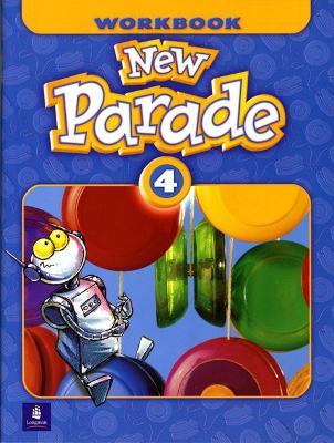 New Parade, Level 4 Workbook by Mario Herrera, Theresa Zanatta
