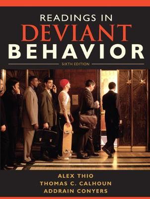 Readings in Deviant Behavior by Alex Thio, Thomas C. Calhoun, Addrain Conyers