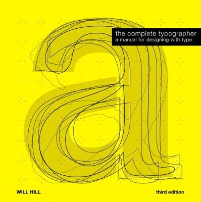 The Complete Typographer by Will Hill
