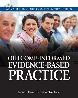 Outcome-Informed Evidence-Based Practice by John G. Orme, Terri Combs-Orme