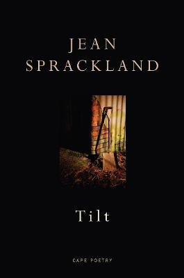 Tilt by Jean Sprackland