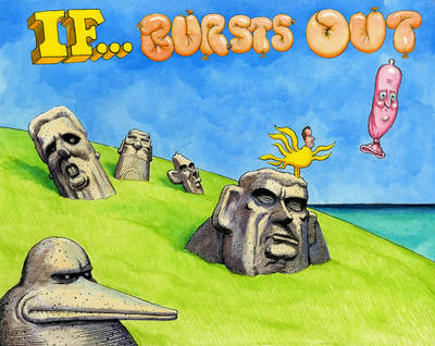 If ... Bursts Out by Steve Bell