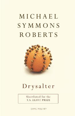 Drysalter by Michael Symmons Roberts