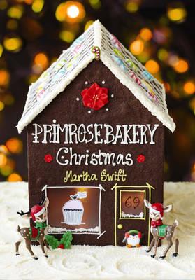Primrose Bakery Christmas by Martha Swift