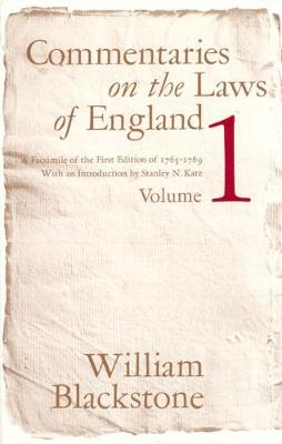 Commentaries on the Laws of England by Sir William Blackstone, Stanley N. Katz