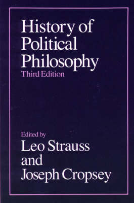 History of Political Philosophy by Leo Strauss, Joseph Cropsey
