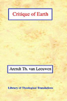 Critique of Earth by Arend Theodoor van Leeuwen