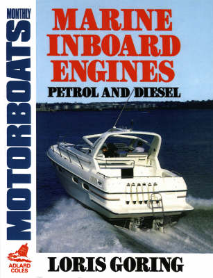 Marine Inboard Engines by Louis Goring