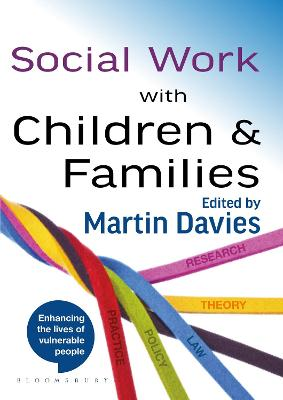 Social Work with Children and Families by Martin Davies