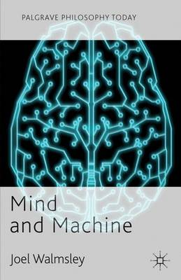 Mind and Machine by J. Walmsley