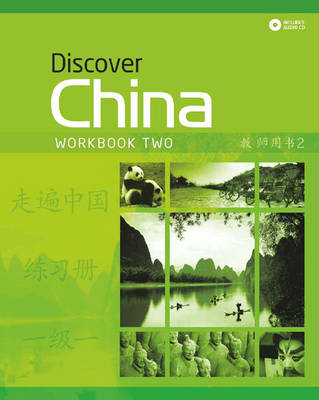 Discover China Level 2 Workbook & CD Pack by Dan Wang