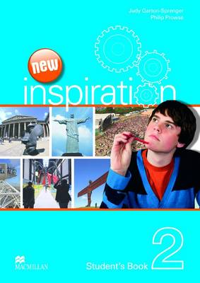 New Edition Inspiration Level 2 Student's Book by Judy Garton-Sprenger, Philip Prowse