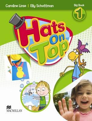 Hats On Top Big Book Level 1 by Caroline Linse, Elly Schottman