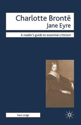 Charlotte Bronte - Jane Eyre by Sara Lodge