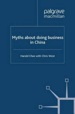 Myths about doing business in China by Harold Chee, Christopher West