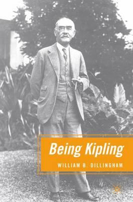 Being Kipling by William B. Dillingham