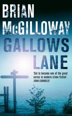 Gallows Lane by Brian Mcgilloway