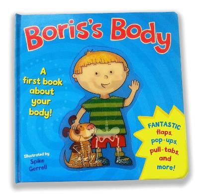 Boris's Body A first body book. by Spike Gerrell