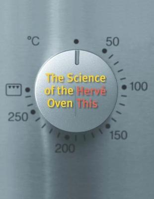 The Science of the Oven by Herve This