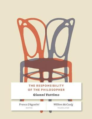 The Responsibility of the Philosopher by Gianni Vattimo