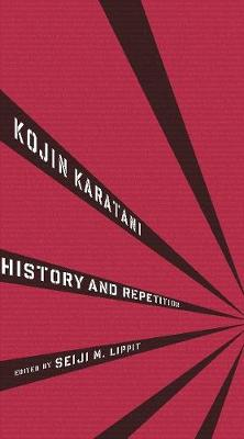 History and Repetition by Kojin Karatani