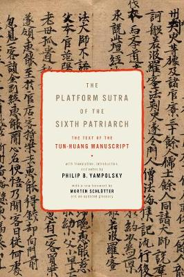 The Platform Sutra of the Sixth Patriarch by Philip (Columbia) Yampolsky