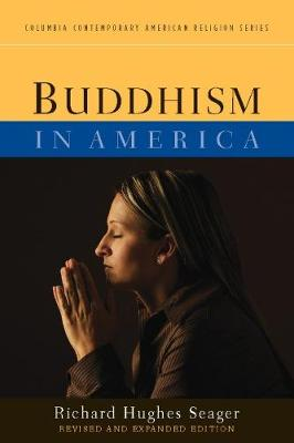 Buddhism in America by Richard Hughes Seager