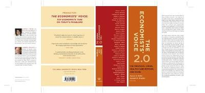 The Economists' Voice 2.0 The Financial Crisis, Health Care Reform, and More by Aaron S. Edlin
