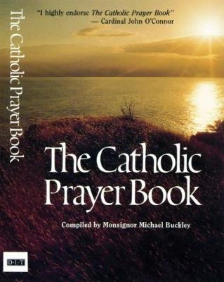 Catholic Prayer Book by Michael Buckley