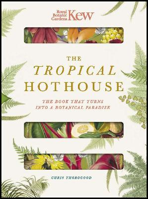 The Tropical Hothouse