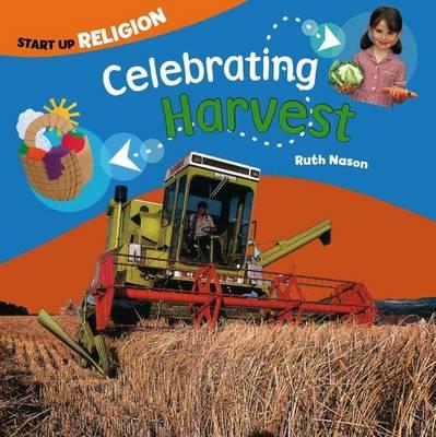 Celebrating Harvest Start up Religion by Ruth Nason