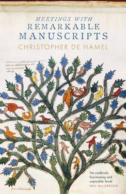 Cover for Meetings with Remarkable Manuscripts by Christopher de Hamel