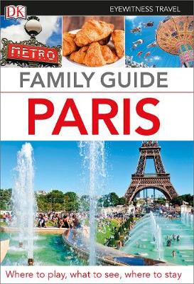 Family Guide Paris by DK