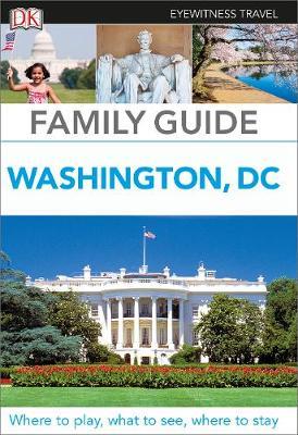Family Guide Washington, DC by DK