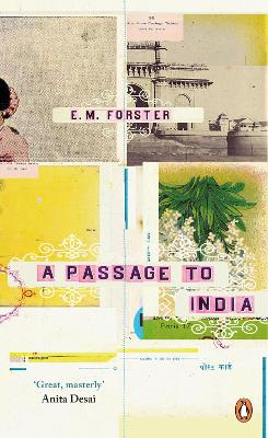 A Passage to India by E. M. Forster