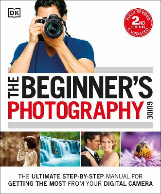 Beginner's Photography Guide by DK