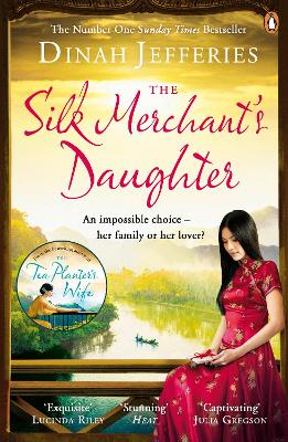 Cover for The Silk Merchant's Daughter by Dinah Jefferies