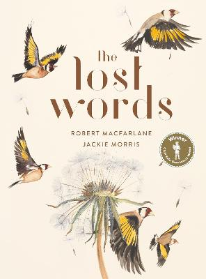 The Lost Words by Robert Macfarlane, Jackie Morris