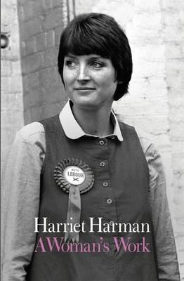 A Woman's Work by Harriet Harman