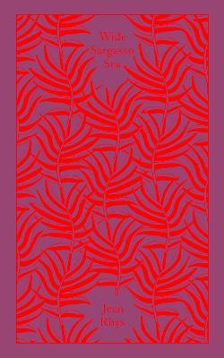 Wide Sargasso Sea by Jean Rhys, Andrea Ashworth