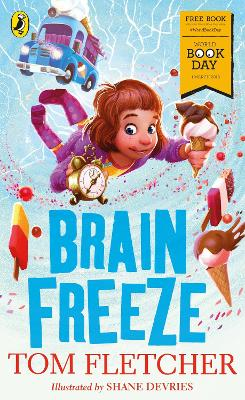 Cover for Brain Freeze: World Book Day 2018 by Tom Fletcher