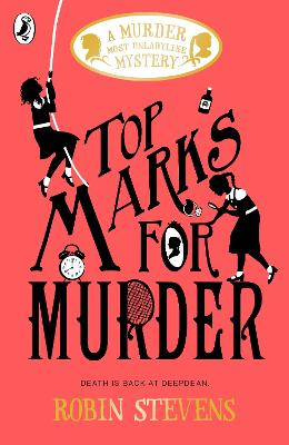 Cover for Top Marks For Murder by Robin Stevens