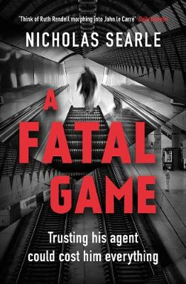 Cover for A Fatal Game by Nicholas Searle