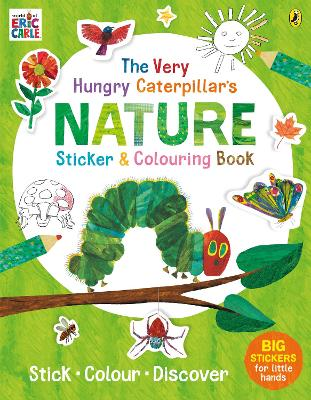 Cover for The Very Hungry Caterpillar's Nature Sticker and Colouring Book by Eric Carle