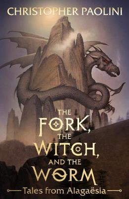 Cover for The Fork, the Witch, and the Worm Tales from Alagaesia Volume 1: Eragon by Christopher Paolini
