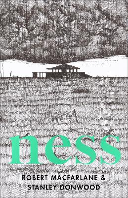 Book Cover for Ness by Robert Macfarlane, Stanley Donwood
